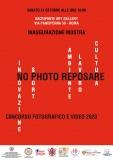 """Roma: 24 ottobre - Inaugurazione mostra e premiazione concorso """"No Photo Reposare 2020"""""""