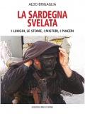 """""""La Sardegna svelata"""" di Aldo Brigaglia"""